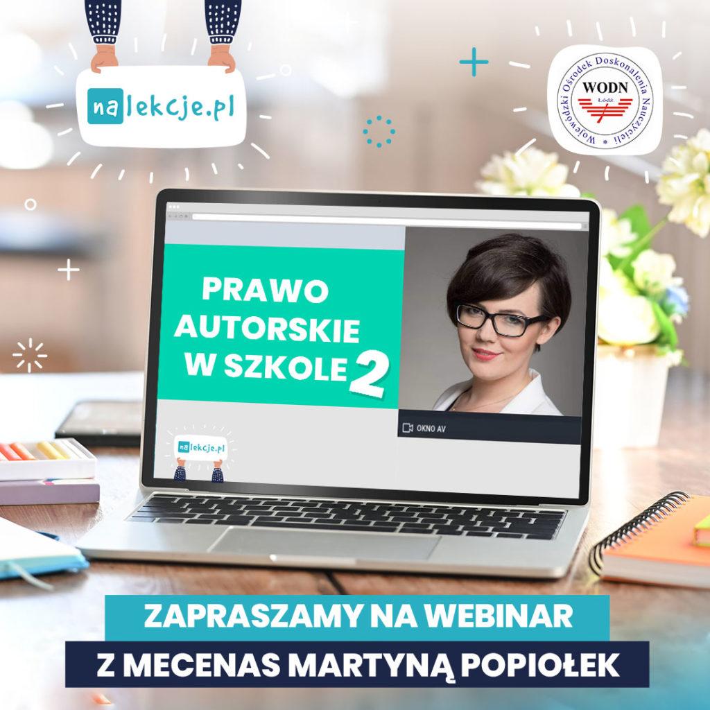 Prawo autorskie w szkole - webinar cz. 2